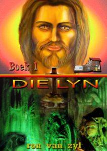 Boek 1 DIE LYN GESKRYF DEUR RON VAN ZYL