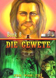 Boek 8 - Die Gewete - Geskryf deur Ron van Zyl